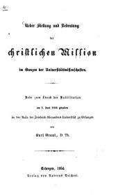 Über Stellung und Bedeutung der christlichen Mission im Ganzen der Universitätswissenschaften: Rede zum Zweck der Habilitation am 1. Juni 1864 gehalten in der Aula der Friedrich-Alexander-Universität zu Erlangen