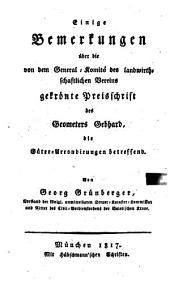 Einige Anmerkungen über die von dem General-Komité des landwirthschaftlichen Vereins gekrönte Preisschrift des Geometers Gebhard, die Güter-Arrondirungen betreffend