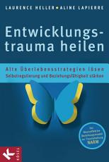 Entwicklungstrauma heilen PDF