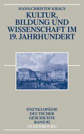 Kultur, Bildung und Wissenschaft im 19. Jahrhundert