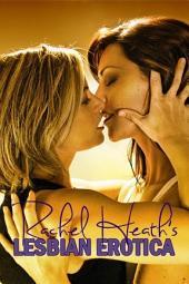 Rachel Heath's Lesbian Erotica