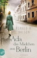 Ada  das M  dchen aus Berlin PDF