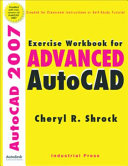 Exercise Workbook for Advanced AutoCAD 2007 PDF