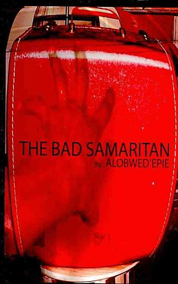 The Bad Samaritan