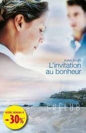 L'invitation au bonheur