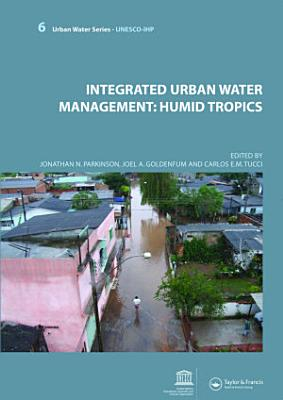 Integrated Urban Water Management  Humid Tropics PDF