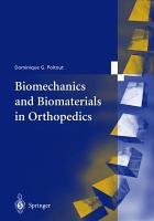 Biomechanics and Biomaterials in Orthopedics PDF