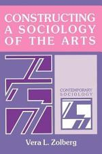 Constructing a Sociology of the Arts