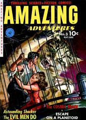Amazing Adventures, Volume 3, The Evil Men Do