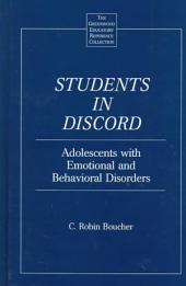 Students in Discord: Adolescents with Emotional and Behavioral Disorders