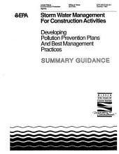 Storm Water Management for Construction Activities: Developing Pollution Prevention Plans and Best Management Practices