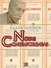 Notas contemporâneas [Biografia com Análise, Ilustrado, Análise da Obra] - Coleção Eça de Queirós Vol. XVIII: Crônicas