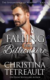 Falling For The Billionaire: The Sherbrookes of Newport Book 9