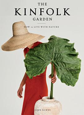 The Kinfolk Garden PDF
