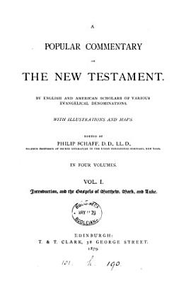 A popular commentary on the New Testament  by English and American scholars  ed  by P  Schaff