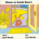 Dinner at Auntie Rose's