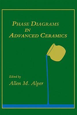 Phase Diagrams in Advanced Ceramics