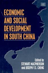 Economic and Social Development in South China