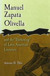 "Manuel Zapata Olivella and the ""Darkening"" of Latin American Literature"