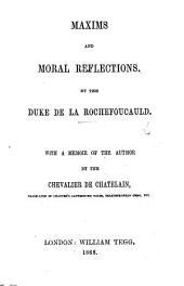 Maxims and Moral Reflections ... With a biographical preface signed: L. D. . A new edition, corrected. With a portrait