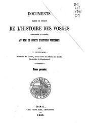 Documents rares ou inédits de l'histoire des Vosges: Volume1
