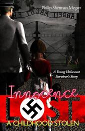 Innocence Lost – A Childhood Stolen
