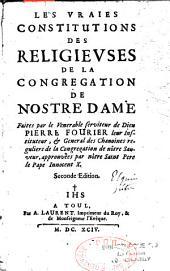 Les vraies constitutions des Religieuses de la congrégation de Notre-Dame