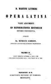 Opera Latina: Varii argumenti ad Reformationis historiam imprimis pertinentia, Volume 4
