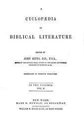 A Cyclopedia of Biblical Literature,... Illustrated by Numerous Engravings