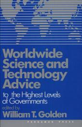 Worldwide Science and Technology Advice to the Highest Levels of Governments