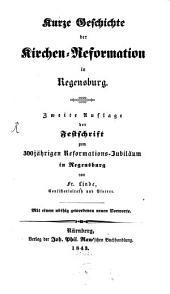 Kurze Geschichte der Kirchen-Reformation in Regensburg