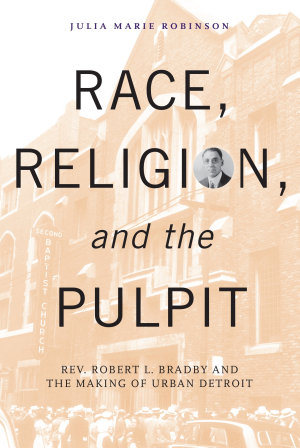 Race  Religion  and the Pulpit PDF