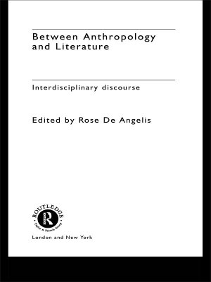 Between Anthropology and Literature PDF