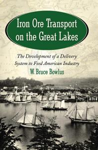 Iron Ore Transport on the Great Lakes Book