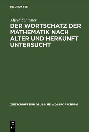 Der Wortschatz der Mathematik nach Alter und Herkunft untersucht PDF