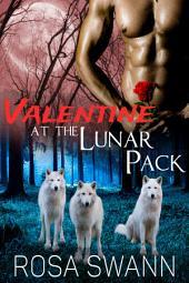 Valentine at the Lunar Pack (Lunar Pack #Extra)