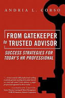 From Gatekeeper to Trusted Advisor Book