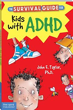 The Survival Guide for Kids with ADHD PDF