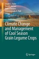 Climate Change and Management of Cool Season Grain Legume Crops PDF