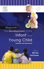 Illingworth's The Development of the Infant and Young Child Normal and Abnormal, 10/e