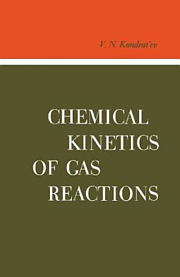 Chemical Kinetics of Gas Reactions