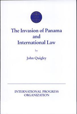 The Invasion of Panama and International Law PDF