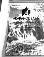 Arapahoe Basin Ski Area Master Development Plan, Construction and Operation, COE Section 404 Permit, White River National Forest