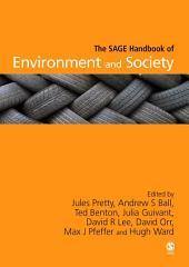 The SAGE Handbook of Environment and Society