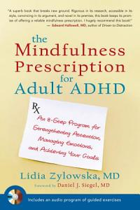 The Mindfulness Prescription for Adult ADHD PDF