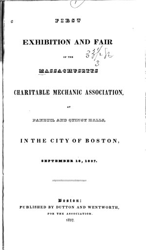 The Exhibitions and Fairs of Massachusetts Charitable Mechanic Association