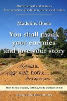 You shall thank your enemies and love your story PDF