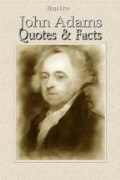 John Adams: Quotes & Facts