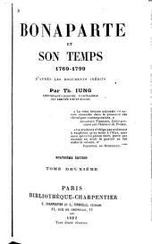 Bonaparte et son temps, 1769-1799: d'après les documents inédits, Volume2