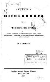 Ritusanhàra id est Tempestatum cyclus, Carmen sanskritum, Kâlidâso adscriptum